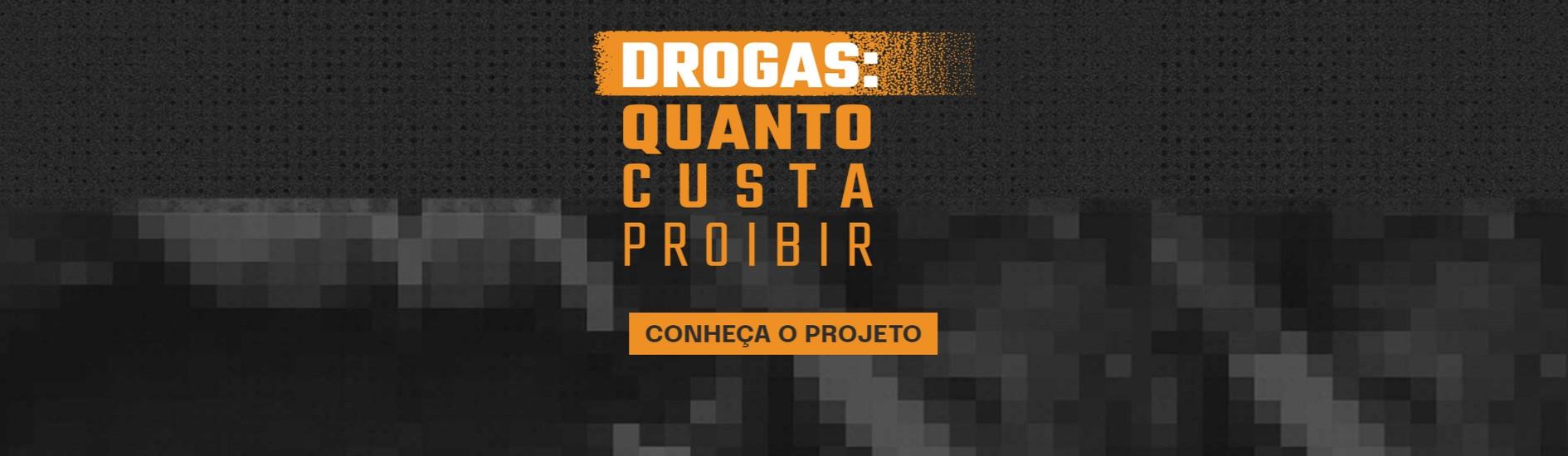 Site do projeto Drogas: Quanto custa proibir